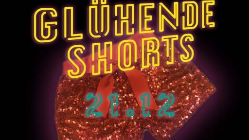 Glühende Shorts 2019