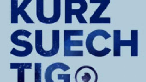 Best Of Kurzsuechtig 2019