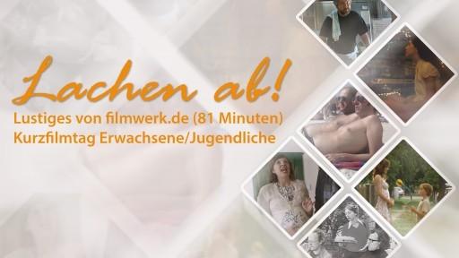 KURZFILMTAG 2019: Lachen ab! Lustiges von filmwerk.de